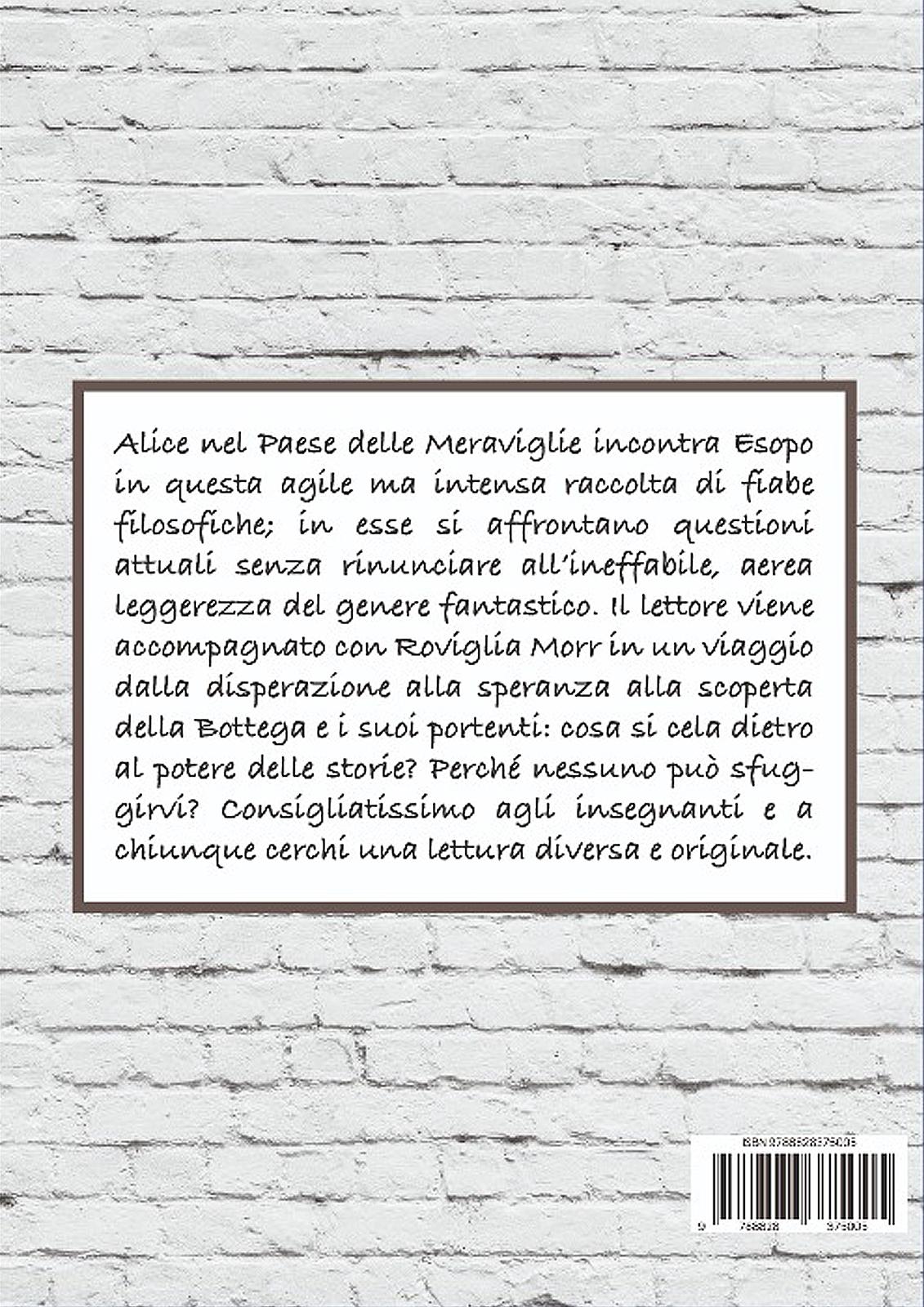 Gioia Colli - Roviglia Morr e la bottega dei racconti - Retro di copertina